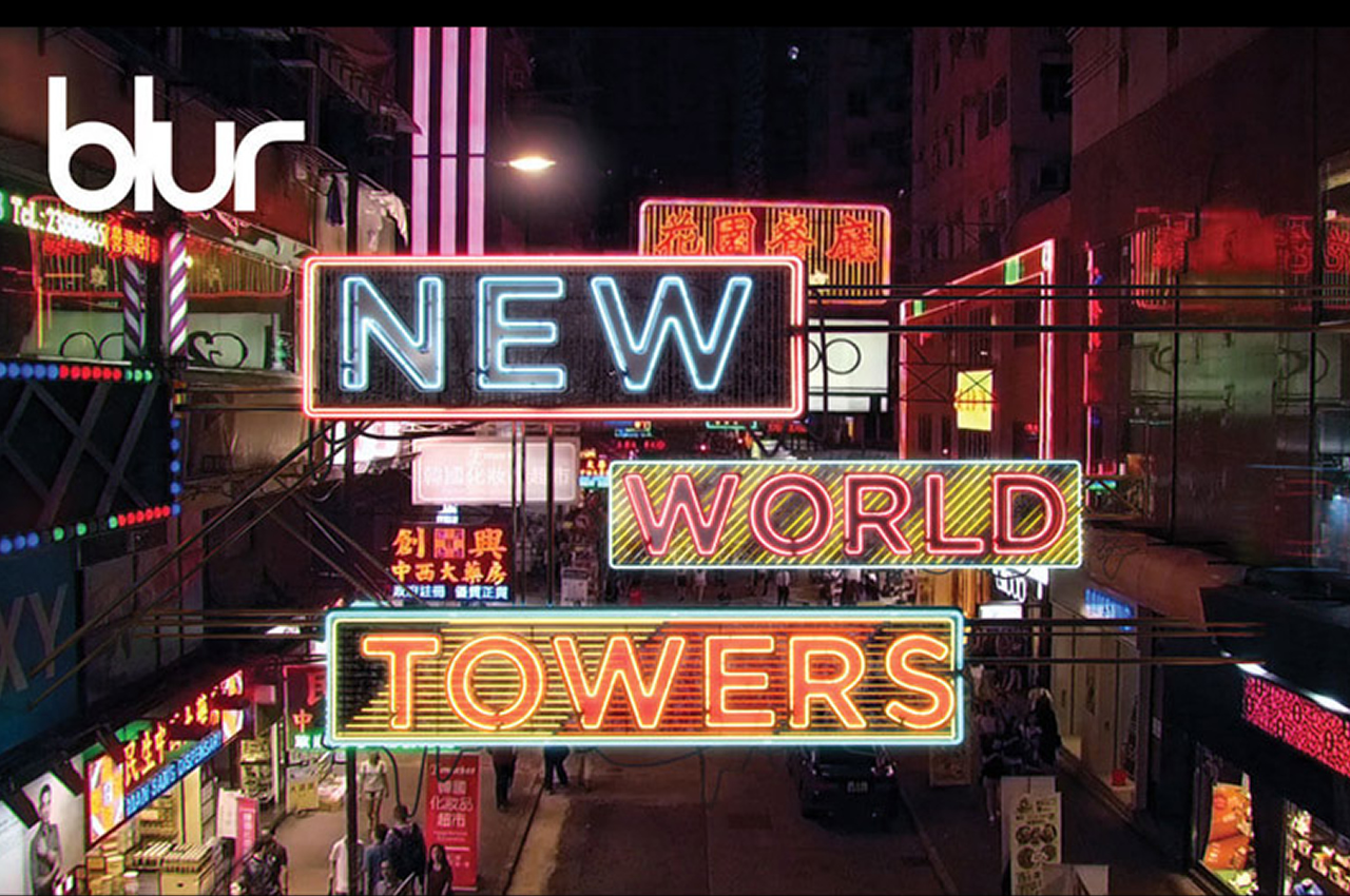 Blur – New World Towers