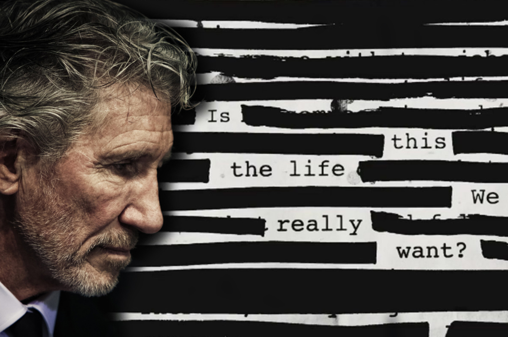 Lo Nuevo de ROGER WATERS: Is This the Life We Really Want?