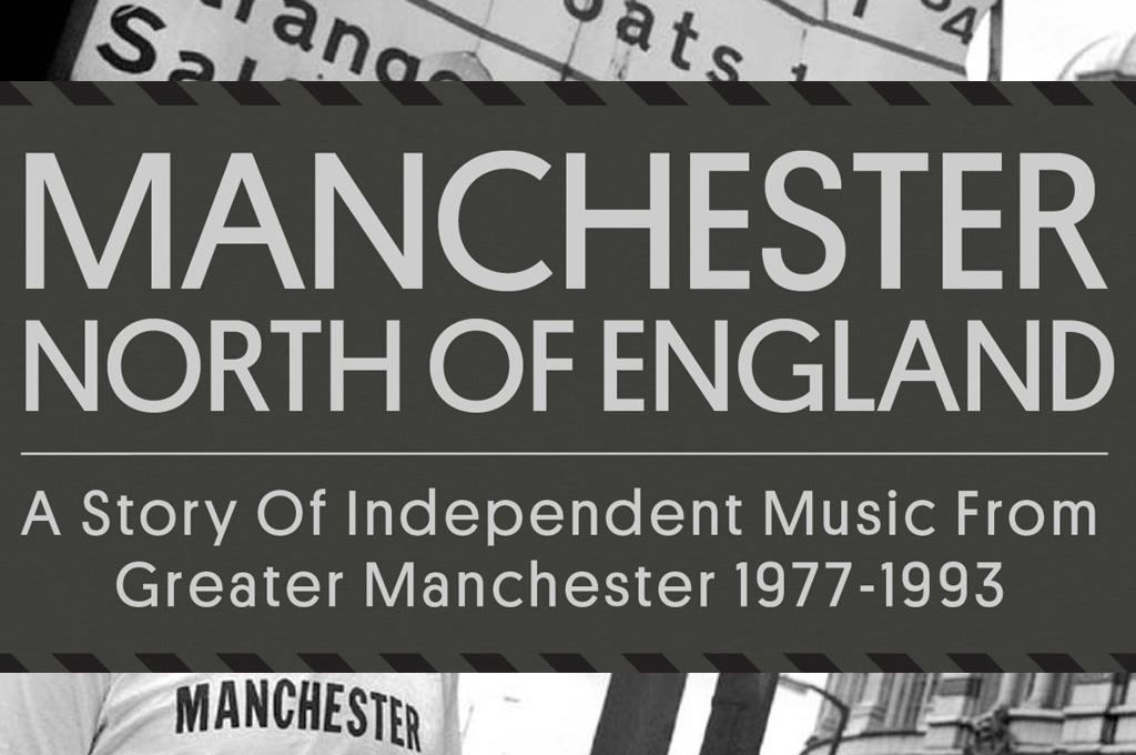 Manchester North Of England: 146 canciones entre 1977 y 1993